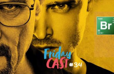fridaycast #34 10 anos de breaking bad podcast maringá