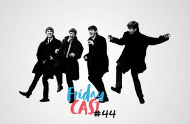 fridaycast #44 troca troca de bandas