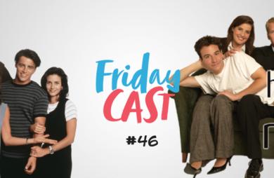fridaycast #46 friends x himym participação de priscila candida soares