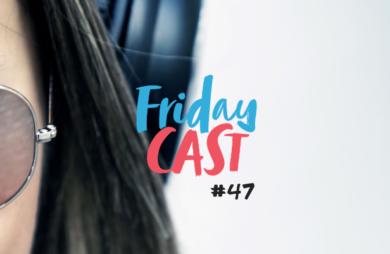 fridaycast #47 músicas boas para viajar e malhar
