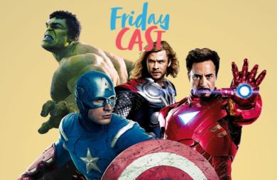 Fridaycast #76 Marvel Cinematic Universe
