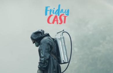 fridaycast 88 chernobyl